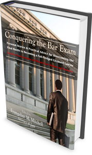 CONQUERING THE BAR EXAM: <br /><span>PERSONAL STORIES &#038; PRACTICAL ADVICE FOR OVERCOMING THE FINAL HURDLE TO BECOMING A FULL-FLEDGED LICENSED LAWYER (INSIGHT FOR THE FIRST-GENERATION AND MINORITY LAW STUDENTS AND GRADUATES</span>