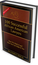 100 Successful<br />African American<br />Lawyers