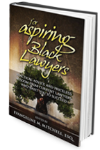 For Aspiring Black<br />Lawyers